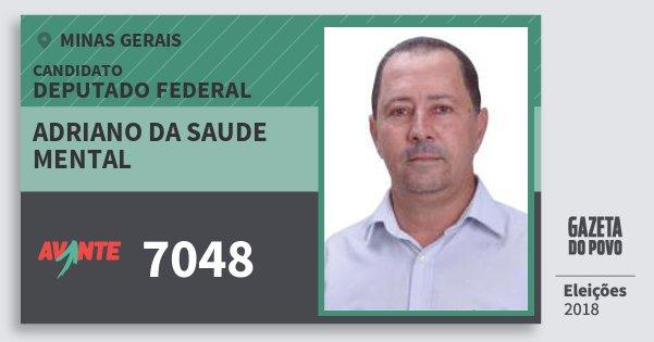 Santinho Adriano da Saude Mental 7048 (AVANTE) Deputado Federal | Minas Gerais | Eleições 2018