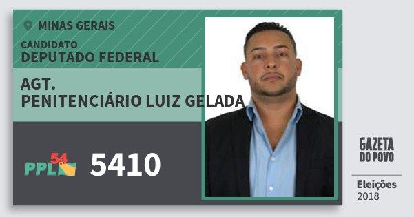 Santinho Agt. Penitenciário Luiz Gelada 5410 (PPL) Deputado Federal | Minas Gerais | Eleições 2018
