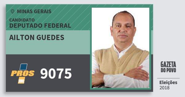 Santinho Ailton Guedes 9075 (PROS) Deputado Federal | Minas Gerais | Eleições 2018