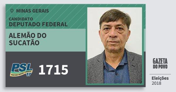 Santinho Alemão do Sucatão 1715 (PSL) Deputado Federal | Minas Gerais | Eleições 2018