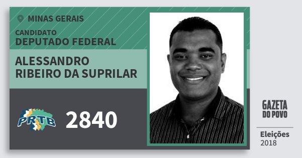 Santinho Alessandro Ribeiro da Suprilar 2840 (PRTB) Deputado Federal | Minas Gerais | Eleições 2018