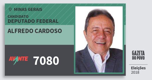 Santinho Alfredo Cardoso 7080 (AVANTE) Deputado Federal | Minas Gerais | Eleições 2018
