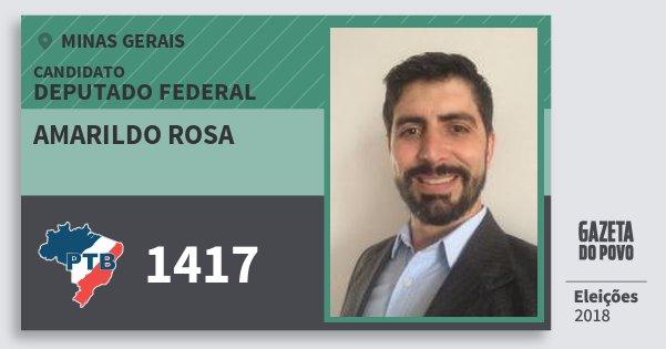 Santinho Amarildo Rosa 1417 (PTB) Deputado Federal | Minas Gerais | Eleições 2018