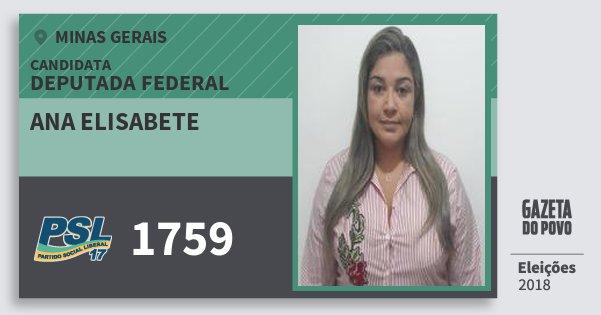 Santinho Ana Elisabete 1759 (PSL) Deputada Federal | Minas Gerais | Eleições 2018