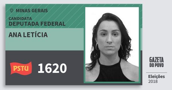 Santinho Ana Letícia 1620 (PSTU) Deputada Federal | Minas Gerais | Eleições 2018