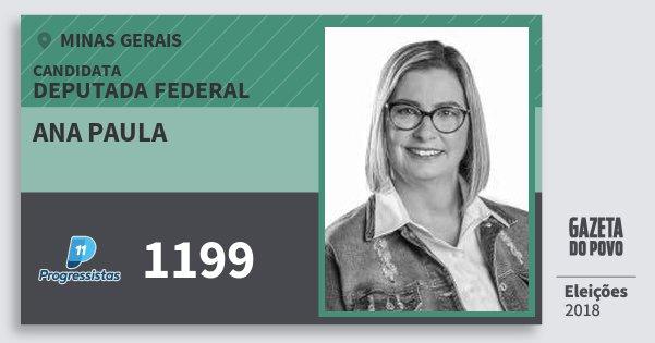 Santinho Ana Paula 1199 (PP) Deputada Federal | Minas Gerais | Eleições 2018