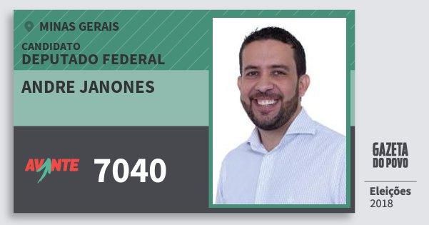 Santinho Andre Janones 7040 (AVANTE) Deputado Federal | Minas Gerais | Eleições 2018