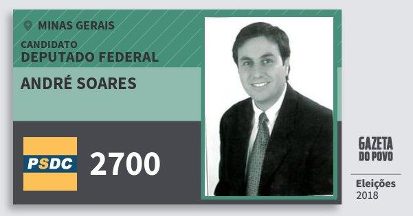 Santinho André Soares 2700 (DC) Deputado Federal | Minas Gerais | Eleições 2018