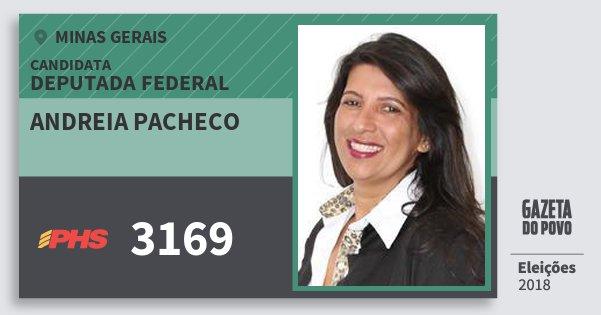 Santinho Andreia Pacheco 3169 (PHS) Deputada Federal | Minas Gerais | Eleições 2018