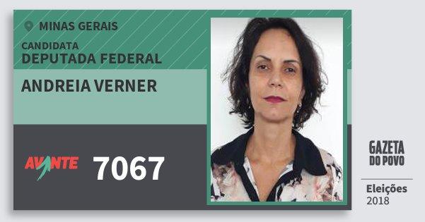 Santinho Andreia Verner 7067 (AVANTE) Deputada Federal | Minas Gerais | Eleições 2018