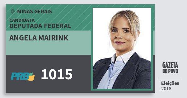 Santinho Angela Mairink 1015 (PRB) Deputada Federal | Minas Gerais | Eleições 2018