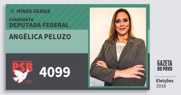 Santinho Angélica Peluzo 4099 (PSB) Deputada Federal | Minas Gerais | Eleições 2018