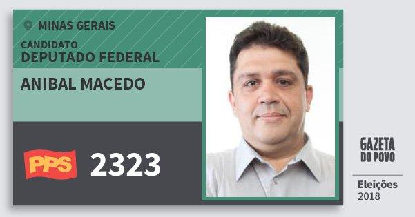 Santinho Anibal Macedo 2323 (PPS) Deputado Federal | Minas Gerais | Eleições 2018