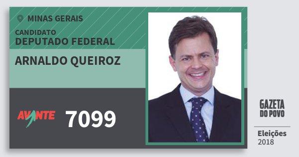 Santinho Arnaldo Queiroz 7099 (AVANTE) Deputado Federal | Minas Gerais | Eleições 2018