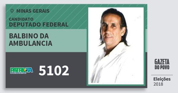 Santinho Balbino da Ambulancia 5102 (PATRI) Deputado Federal | Minas Gerais | Eleições 2018