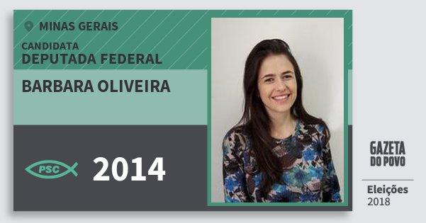 Santinho Barbara Oliveira 2014 (PSC) Deputada Federal | Minas Gerais | Eleições 2018
