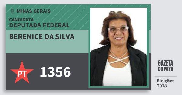 Santinho Berenice da Silva 1356 (PT) Deputada Federal | Minas Gerais | Eleições 2018