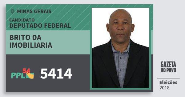 Santinho Brito da Imobiliaria 5414 (PPL) Deputado Federal | Minas Gerais | Eleições 2018