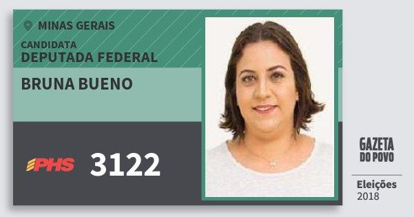 Santinho Bruna Bueno 3122 (PHS) Deputada Federal | Minas Gerais | Eleições 2018