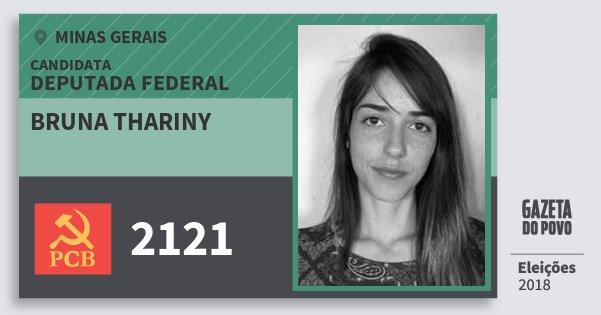 Santinho Bruna Thariny 2121 (PCB) Deputada Federal | Minas Gerais | Eleições 2018
