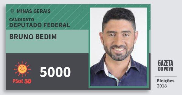 Santinho Bruno Bedim 5000 (PSOL) Deputado Federal | Minas Gerais | Eleições 2018