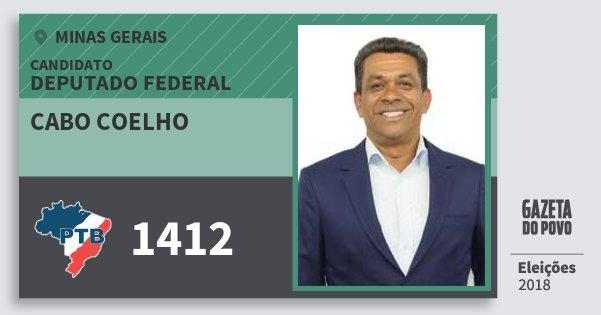 Santinho Cabo Coelho 1412 (PTB) Deputado Federal | Minas Gerais | Eleições 2018