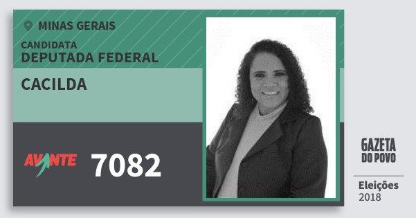 Santinho Cacilda 7082 (AVANTE) Deputada Federal | Minas Gerais | Eleições 2018
