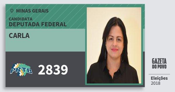Santinho Carla 2839 (PRTB) Deputada Federal | Minas Gerais | Eleições 2018