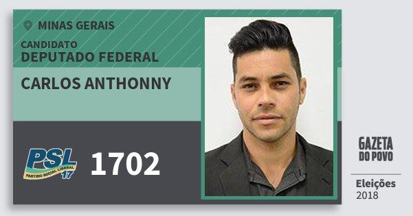 Santinho Carlos Anthonny 1702 (PSL) Deputado Federal | Minas Gerais | Eleições 2018