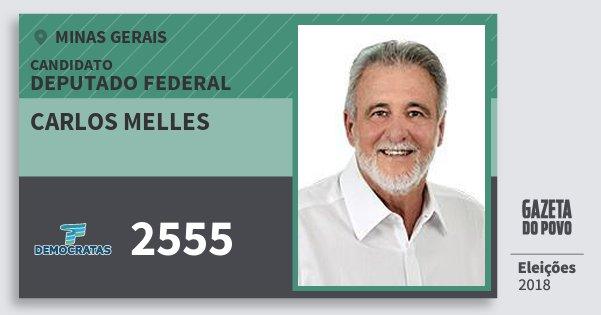 Santinho Carlos Melles 2555 (DEM) Deputado Federal | Minas Gerais | Eleições 2018