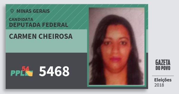Santinho Carmen Cheirosa 5468 (PPL) Deputada Federal | Minas Gerais | Eleições 2018