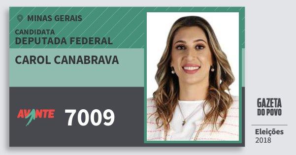Santinho Carol Canabrava 7009 (AVANTE) Deputada Federal | Minas Gerais | Eleições 2018