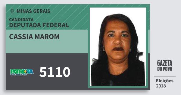 Santinho Cassia Marom 5110 (PATRI) Deputada Federal | Minas Gerais | Eleições 2018
