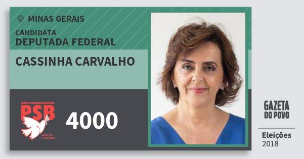 Santinho Cassinha Carvalho 4000 (PSB) Deputada Federal   Minas Gerais   Eleições 2018