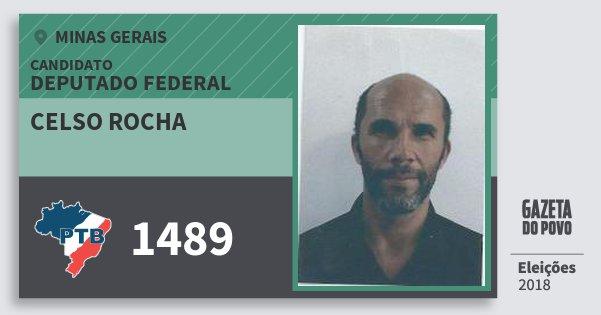 Santinho Celso Rocha 1489 (PTB) Deputado Federal | Minas Gerais | Eleições 2018