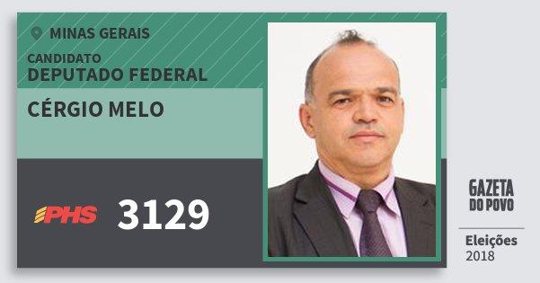 Santinho Cérgio Melo 3129 (PHS) Deputado Federal | Minas Gerais | Eleições 2018