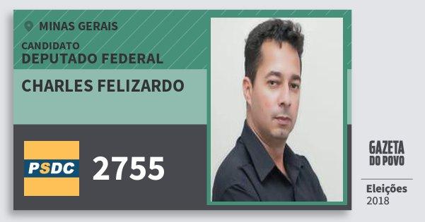 Santinho Charles Felizardo 2755 (DC) Deputado Federal | Minas Gerais | Eleições 2018