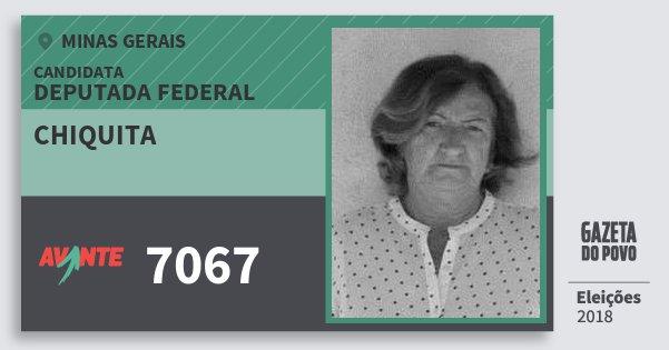 Santinho Chiquita 7067 (AVANTE) Deputada Federal | Minas Gerais | Eleições 2018