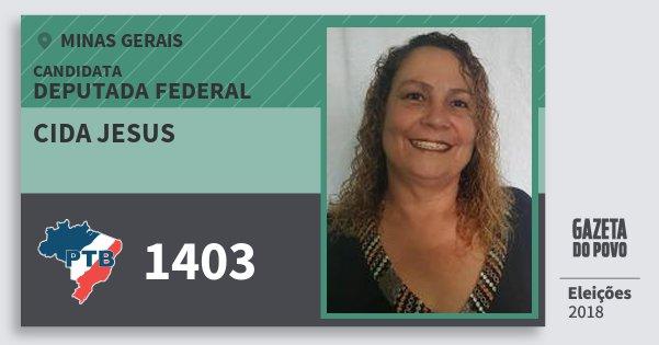Santinho Cida Jesus 1403 (PTB) Deputada Federal | Minas Gerais | Eleições 2018