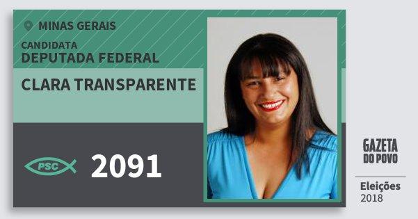 Santinho Clara Transparente 2091 (PSC) Deputada Federal | Minas Gerais | Eleições 2018
