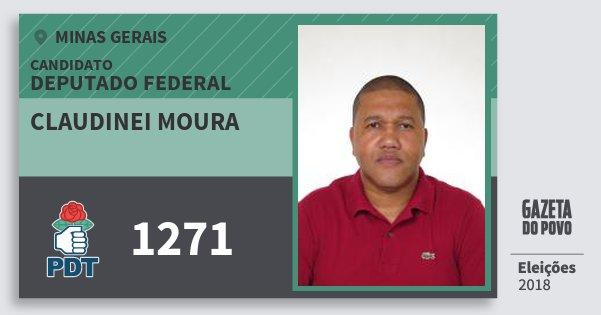 Santinho Claudinei Moura 1271 (PDT) Deputado Federal | Minas Gerais | Eleições 2018