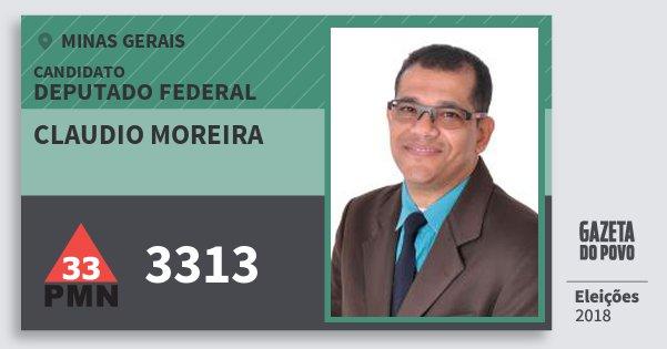 Santinho Claudio Moreira 3313 (PMN) Deputado Federal | Minas Gerais | Eleições 2018