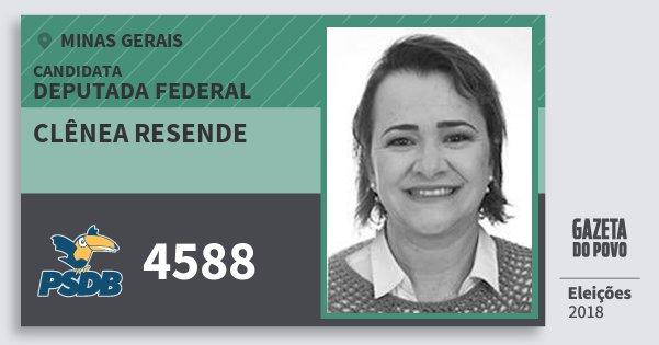 Santinho Clênea Resende 4588 (PSDB) Deputada Federal | Minas Gerais | Eleições 2018