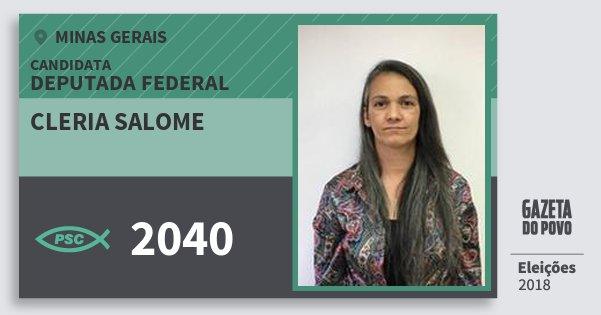 Santinho Cleria Salome 2040 (PSC) Deputada Federal | Minas Gerais | Eleições 2018