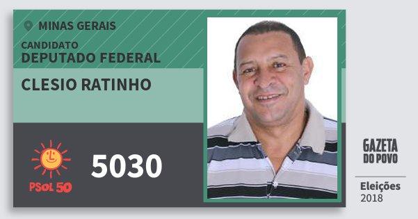 Santinho Clesio Ratinho 5030 (PSOL) Deputado Federal | Minas Gerais | Eleições 2018