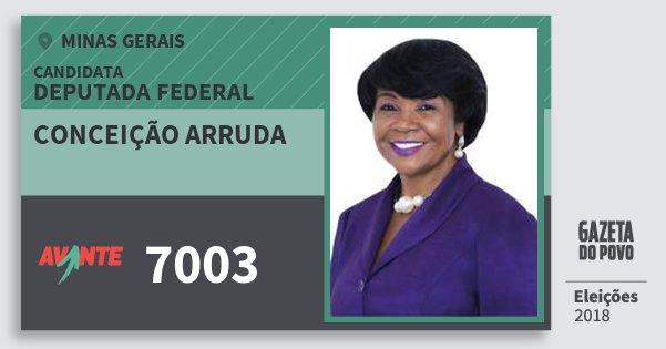 Santinho Conceição Arruda 7003 (AVANTE) Deputada Federal | Minas Gerais | Eleições 2018