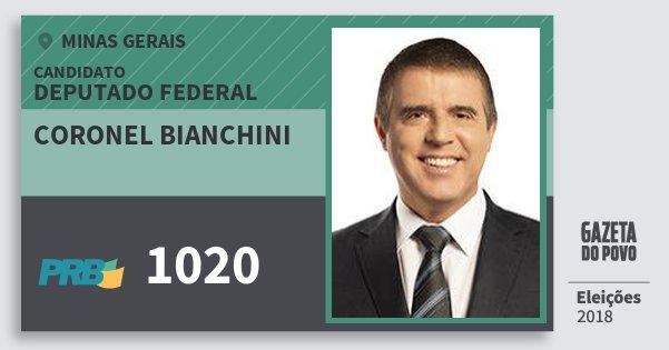 Santinho Coronel Bianchini 1020 (PRB) Deputado Federal | Minas Gerais | Eleições 2018
