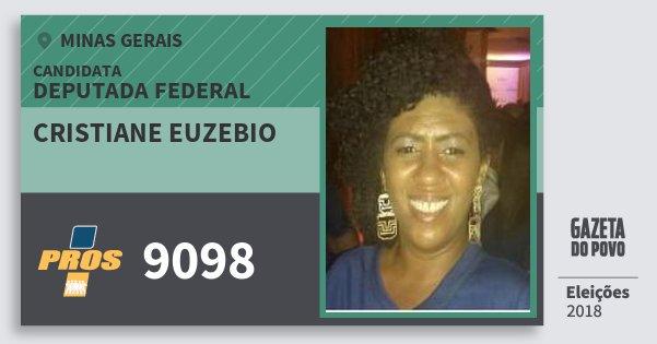 Santinho Cristiane Euzebio 9098 (PROS) Deputada Federal | Minas Gerais | Eleições 2018
