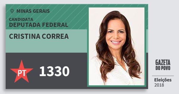 Santinho Cristina Correa 1330 (PT) Deputada Federal | Minas Gerais | Eleições 2018