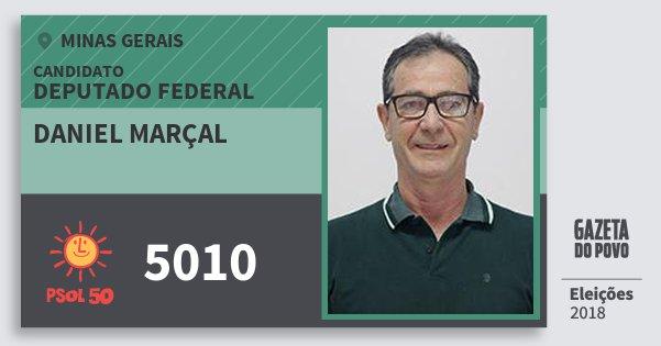 Santinho Daniel Marçal 5010 (PSOL) Deputado Federal | Minas Gerais | Eleições 2018
